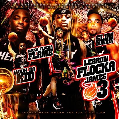 Waka_Flocka_Flame_Wooh_Da_Kid_And_Slim_Dunkin-Lebron_Flocka_James_3-(Bootleg)-2011
