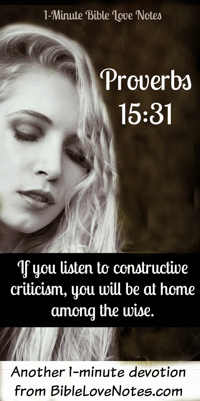 Proverbs 15:31, constructive criticism, flattery
