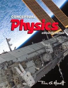 http://www.amazon.com/Conceptual-Physics-11th-Edition-Hewitt/dp/0321568095/ref=sr_1_1?ie=UTF8&qid=1398441441&sr=8-1&keywords=conceptual+physics+hewitt