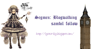 Segmen: Blogwalking sambil follow