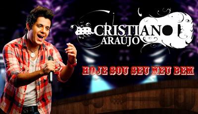 Download: Cristiano Araujo - Hoje Sou Seu Meu Bem (Lançamento Top do DVD 2012)