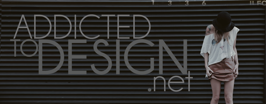 Addicted to Design