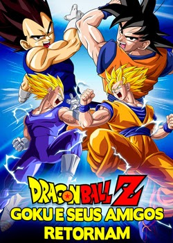 Capa do Dragon Ball Z Goku e Seus Amigos Retornam Legendado AVI Torrentdesenhos