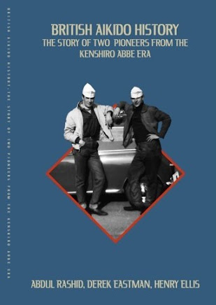 British Aikido History - Book - Amazon release March 8th 2021