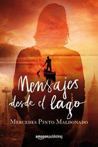 Mensajes desde el lago, Mercedes Pinto Maldonado