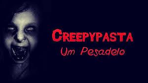 Creepypasta: Um pesadelo