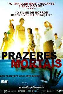 Assistir Filme Prazeres Mortais Online - 2008