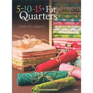 5-10-15+ FAT QUARTERS Quilt Book