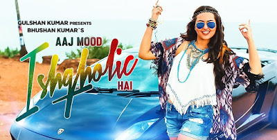 Aaj Mood Ishqholic Hai Lyrics
