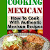 Cooking Mexican by J. Mahoney