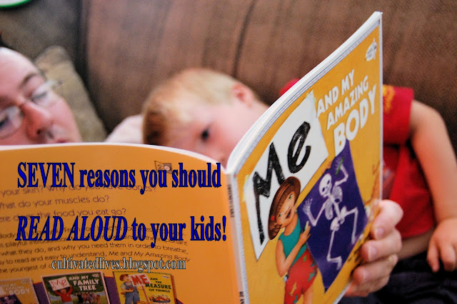 Seven reasons why we should read aloud to our kids EACH AND EVERY DAY!!!  Even to our older kids!
