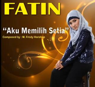 Download Lagu Aku Memilih Setia By Fatin Shidqia Lubis