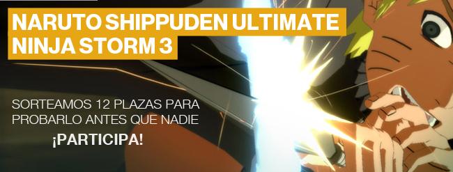 Naruto Shipputen Ultimate Ninja Storm 3 - Sortean 12 plazas para probarlo antes que nadie