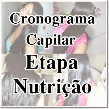 cronograma capilar etapa nutrição