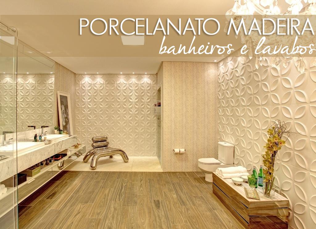 Porcelanato madeira em banheiros e lavabos – veja modelos lindos + dicas!  D -> Decoracao De Banheiros Porcelanato