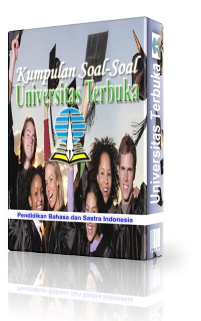 Soal UT Pendidikan Bahasa dan Sastra Indonesia