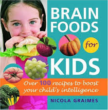what is brain food? Brain foods and brain boosting foods for Children