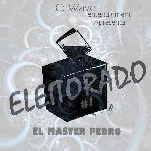 """El Master Pedro lança o projeto """"Eleitorado Vol.1"""""""