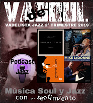 VADELISTA JAZZ 2º TRIMESTRE 2019 PODCAST Nº 25