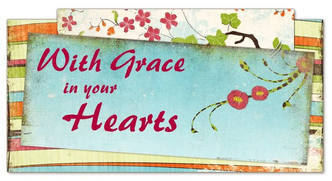With Grace in Your Hearts