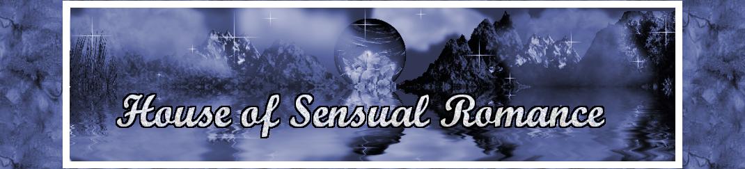 House of Sensual Romance™