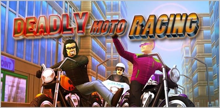 DEADLY MOTO RACING