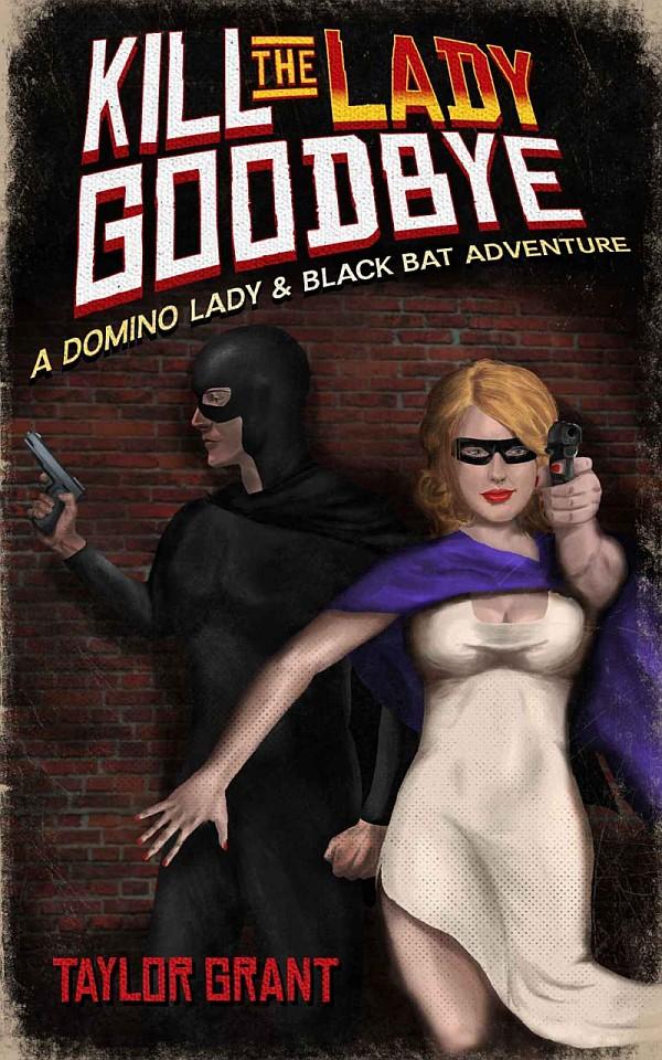 Kill The Lady Goodbye