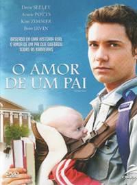 O Amor de Um Pai DVDRip AVI Dual Áudio + RMVB Dublado
