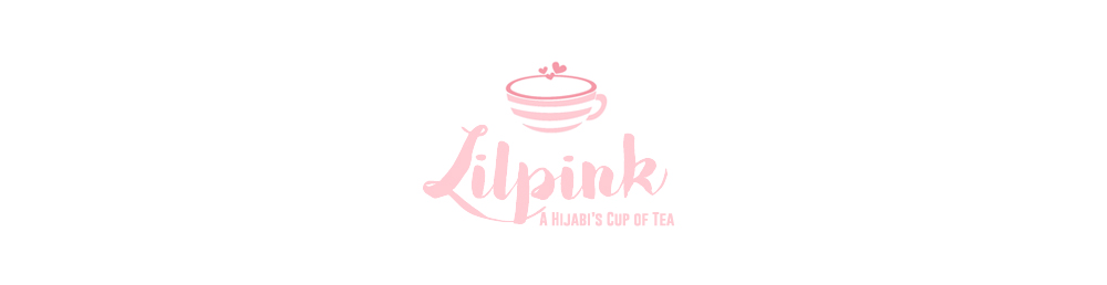 LILPINK: A Hijabi's Cup of Tea