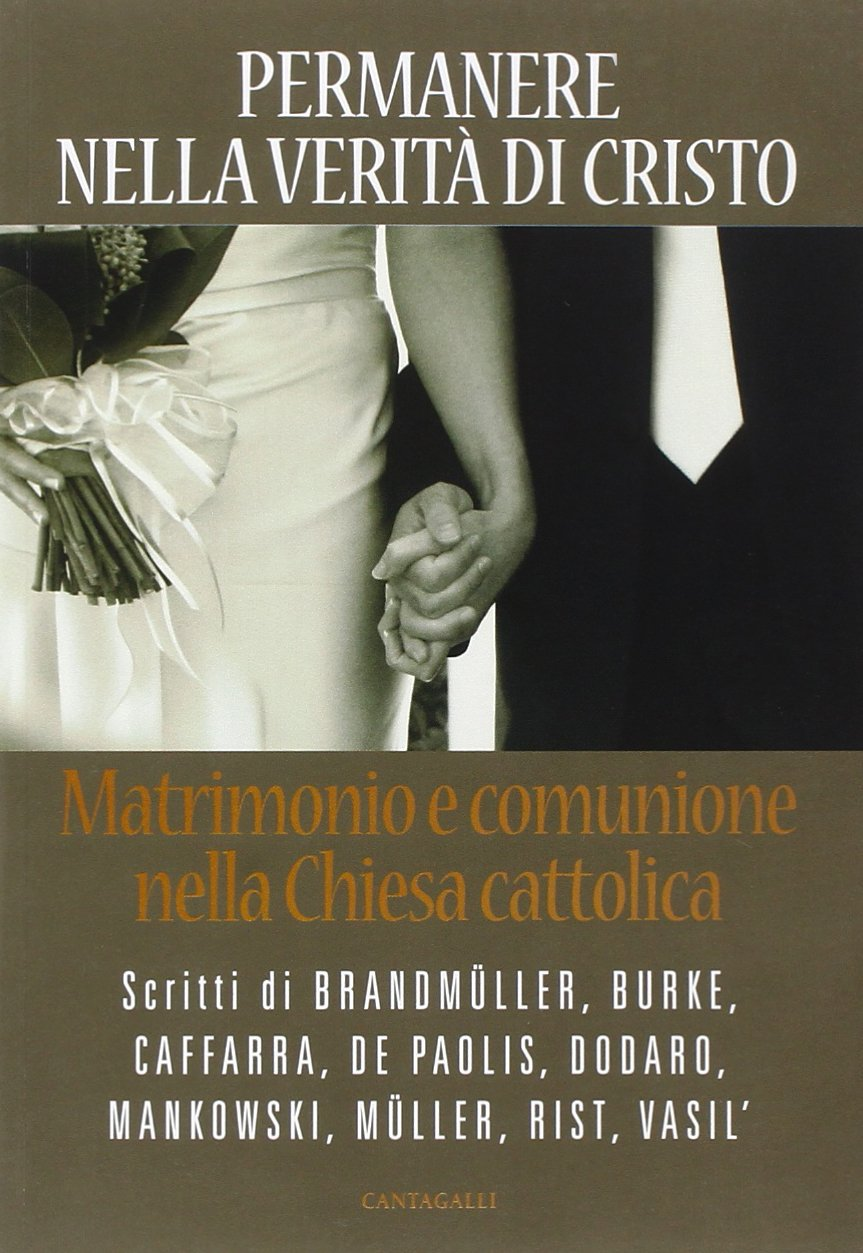 Libro: Permanere nella verità di Cristo. Matrimonio e comunione nella Ch. Catt. (Amazon)