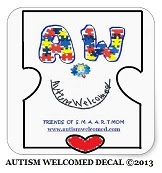 "What is the ""AUTISM WELCOMED DECAL ?"""