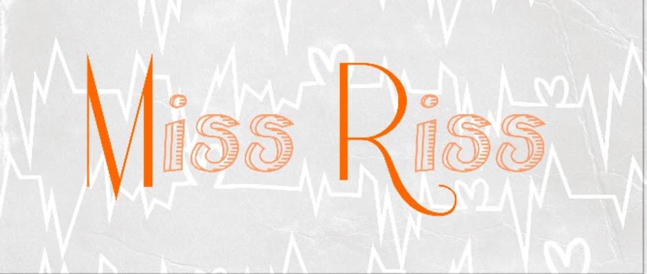 Miss Riss