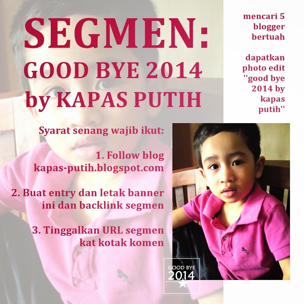 Update SEGMEN: Good Bye 2014 by Kapas Putih