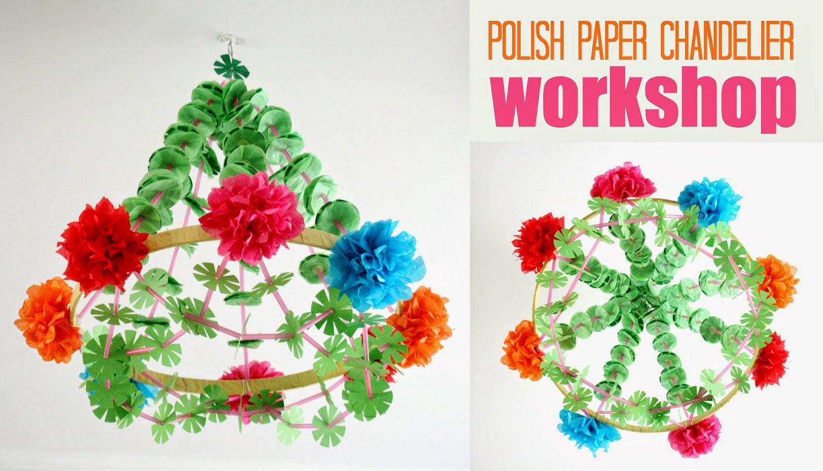 The craft revival pajaki polish paper chandelier workshop pajaki polish paper chandelier workshop arubaitofo Choice Image