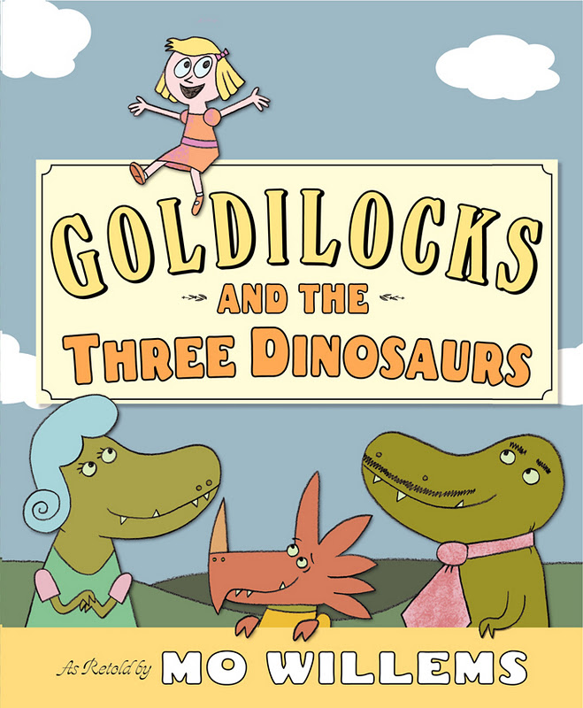 Goldilocks and hte Three Dinosaurs