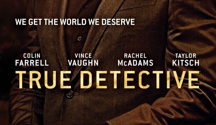 True Detective - Season 2 - Promotional Posters