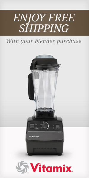 FREE SHIPPING ON VITAMIX!