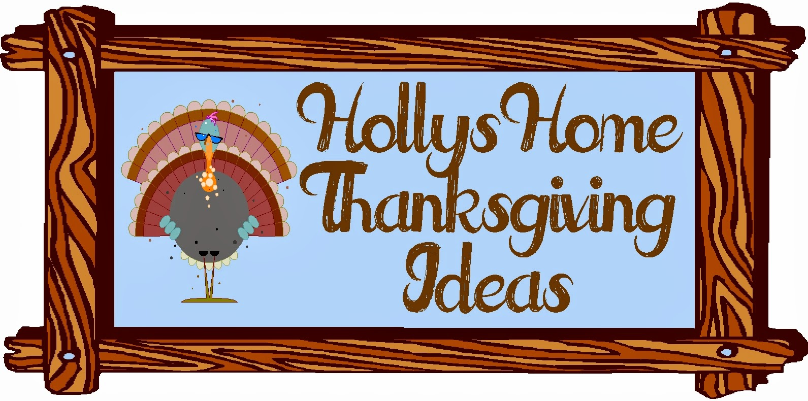 Thanksgiving Ideas