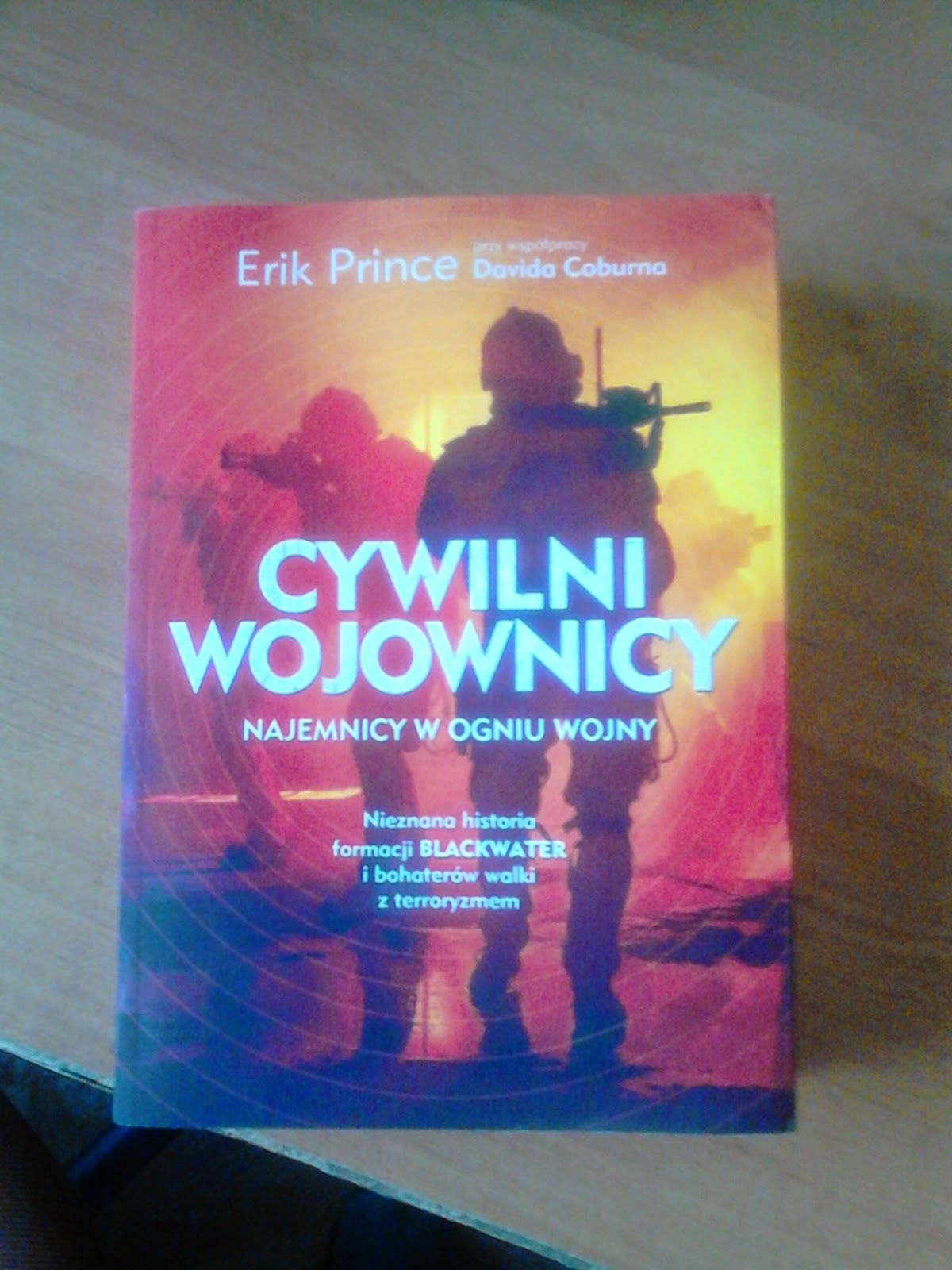 Erik Prince - Cywilni wojownicy