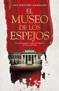 El museo de los espejos de Luis Montero Manglano