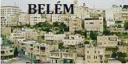 Belém - Onde Jesus nasceu