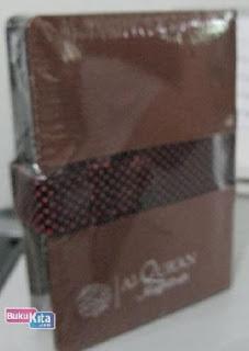 http://www.bukukita.com/Agama/Al-Quran/120316-As-Syakuur---Al-Quran-&-Terjemah-Kecil-%28Coklat%29.html