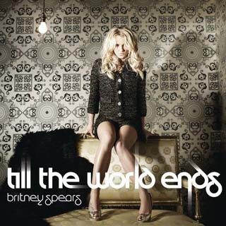 Britney Spears - Till The World Ends Mp3