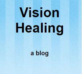 <b>Vision Healing</b>