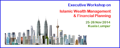 EXECUTIVE WORKSHOP ON ISLAMIC WEALTH MANAGEMENT & FINANCIAL PLANNING