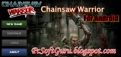 Download Chainsaw Warrior for Android 1.2d
