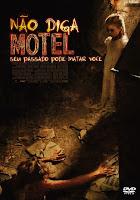 http://3.bp.blogspot.com/-qpuJNckuWw8/UJknPE3rG2I/AAAAAAAAC7o/KGLAAsbGSZs/s1600/filme-nao-diga-motel.jpg