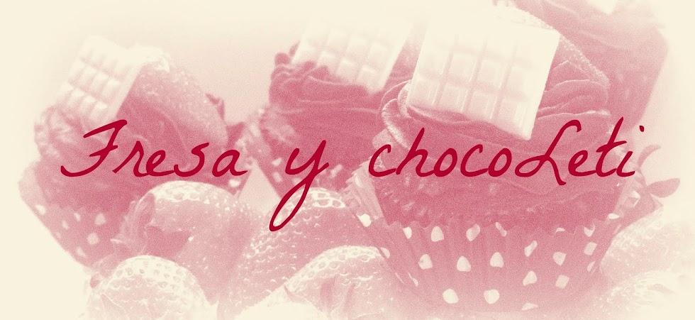 Fresa y chocoLeti