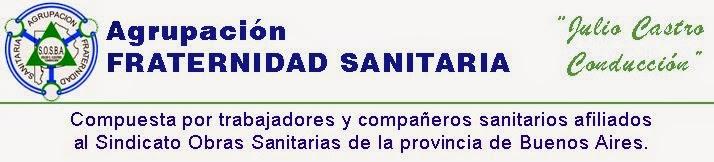 """Argupación FRATERNIDAD SANITARISTA """"Julio Castro Conducción"""""""