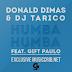 Donald Dimas & DJ Tarico - Humba Humba (Feat. Gift Paulo) [XCLUSIVE]